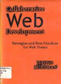 Collaborative Web Development : Strategies And Best Practices For Web Teams
