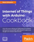 Internet of Things with Arduino Cookbook